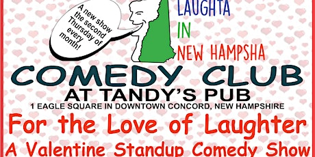 For the Love of Laughter . . . A Valentine Standup Comedy Show tickets
