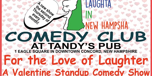For the Love of Laughter . . . A Valentine Standup Comedy Show