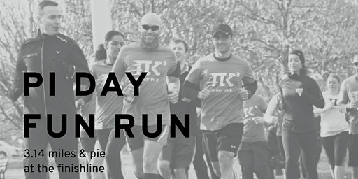 "Pi Day ""Pi K"" Fun Run/Walk 2020  (Better than a 5K!)"
