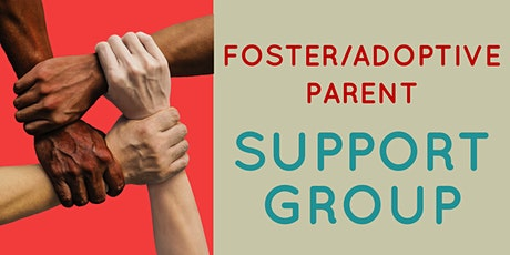 Foster/Adoptive Parent Support Group tickets