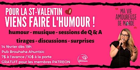 "Soirée de la St-Valentin ""Ma vie amoureuse de marde"" tickets"