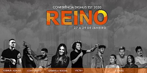 Conferência Dignus Est 2020 - Reino