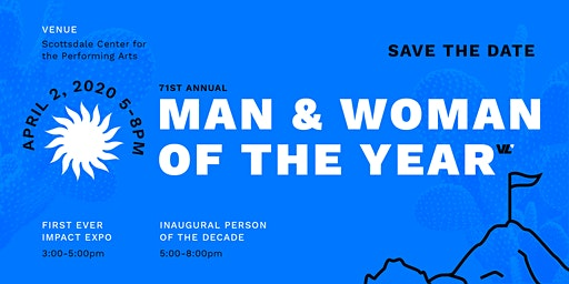 71st Annual Man & Woman of the Year Featuring Inaugural Person of the Decade & Impact Expo