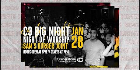 C3 Big Night of Worship tickets