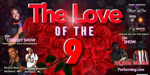 The Love of The 9 Show