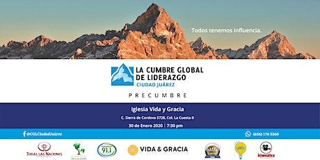 La Cumbre Global de Liderazgo - Ciudad Juárez│Precumbre entradas