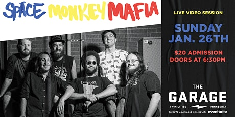Space Monkey Mafia - Live Video Session tickets