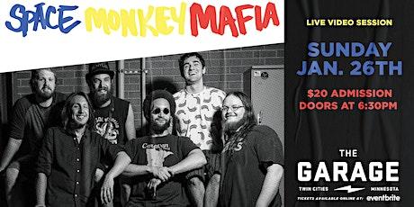 Space Monkey Mafia - Live Video Session tickets