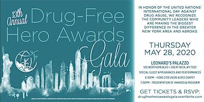 13th Annual Drug Free Hero Awards Gala