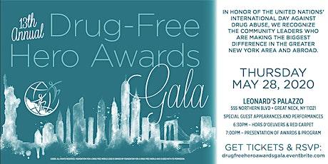 13th Annual Drug Free Hero Awards Gala tickets