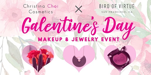 Galentine's Day Makeup & Jewelry Event