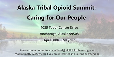 Alaska Tribal Opiate Response Summit: Caring For Our People tickets