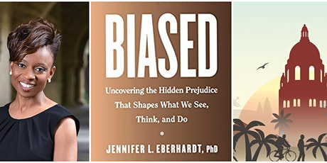 Stanford Psychology: Biased with Prof. Jennifer Eberhardt tickets