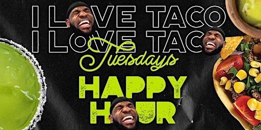 """I ❤️ TUESDAYS R&B EDITION"" At Taco Head By Sancho"