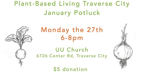 PBLTC - Planted Based Living Traverse City Community Potluck tickets