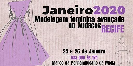 Modelagem Feminina Avançada no Audaces -  Recife