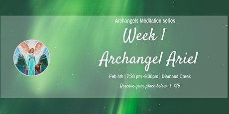 WEEK 1|12 Weeks Meditation with The Archangels tickets