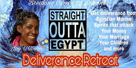 Straight out of Egypt: Deliverance Retreat tickets