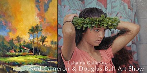 Big Island's Finest Artists   Rod Cameron & Douglas Ball Show