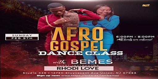 Afro-Gospel W/ Bemes (Guest Instructor: Rhodi Love)