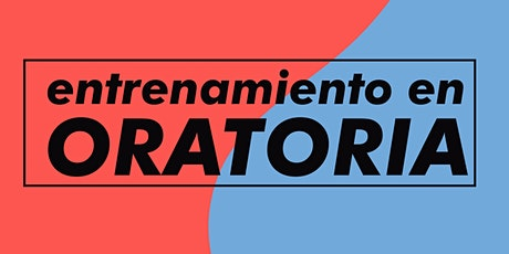 |BA| ENTRENAMIENTO EN ORATORIA  - 2020 entradas