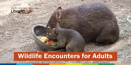 CANCELLED: Wildlife Encounters for Adults - Burpengary Library tickets