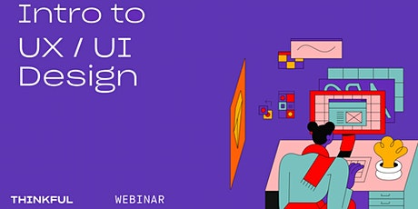 Thinkful Webinar | What is UX/UI Design? tickets