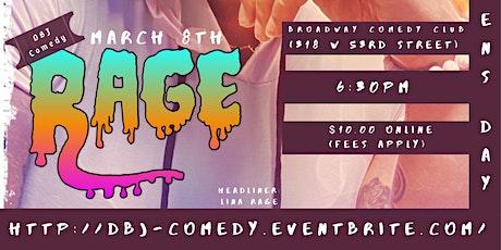 DBJ Comedy: RAGE tickets