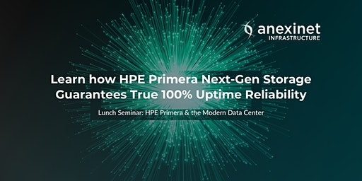 Lunch Seminar: HPE Primera & the Modern Data Center