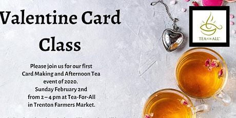 Valentine Card Making, Tea and Scones tickets