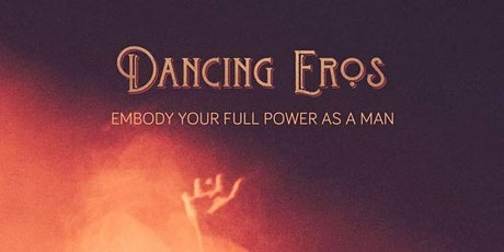 Embody Your Full Power As A Man tickets