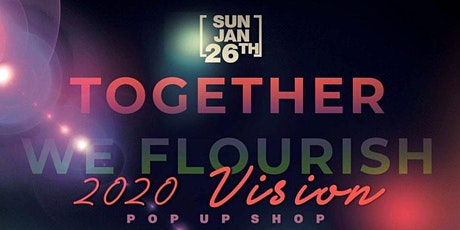 Together We Flourish: 20/20 Vision tickets