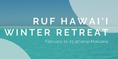 RUF Hawai'i Winter Retreat 2020