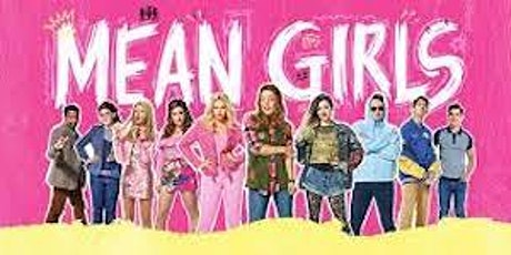 bpa presents Mean Girls, the Musical tickets