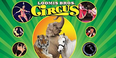 Loomis Bros. Circus: 2020 'Classic Circus Tour' -  Rainsville, AL tickets