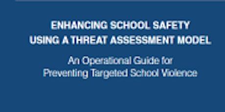 Threat Assessment Training for Multi-Disciplinary School Teams tickets