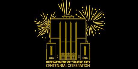 UI Theatre Arts Centennial National Party tickets