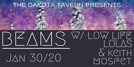 Beams with Low Life Lolas and Keith Mofset tickets