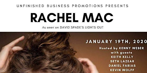 Unfinished Business: Rachel Mac