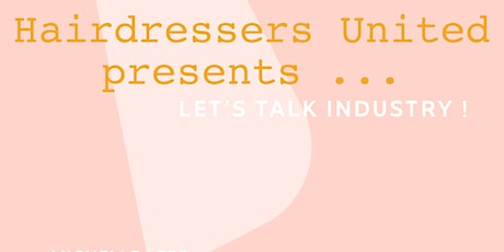 Hairdressers United; Let's Talk Industry tickets