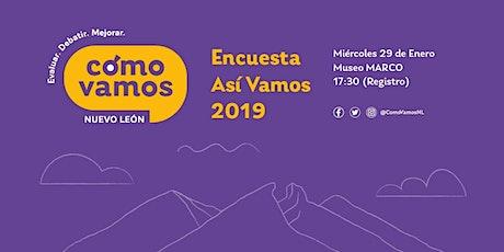 Encuesta Así Vamos 2019 tickets