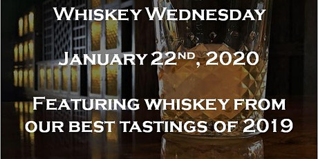 Whiskey Wednesday - Best of 2019 tickets