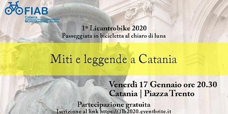 1ª Licantrobike 2020 - Miti e leggende a Catania biglietti
