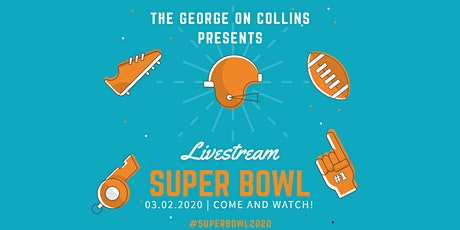 NFL Super Bowl @ The George on Collins tickets
