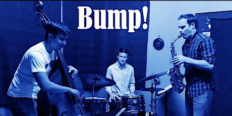 Sound Series: Bump tickets