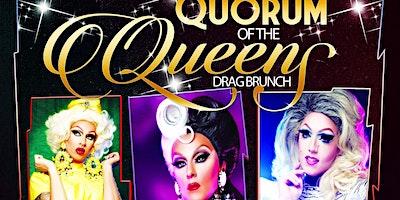 Quorum of the Queens Drag Brunch Jan. 26, 2020