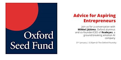 Oxford Seed Fund: Advice for Aspiring Entrepreneurs tickets