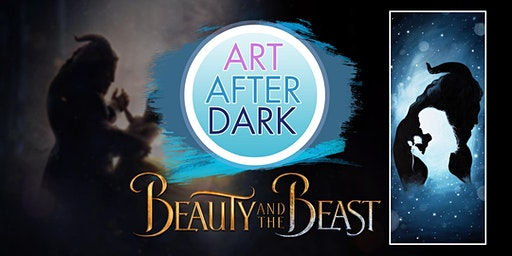 Art After Dark, Learn how to paint Beauty and The Beast