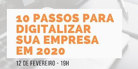 10 passos para digitalizar sua empresa em 2020 tickets