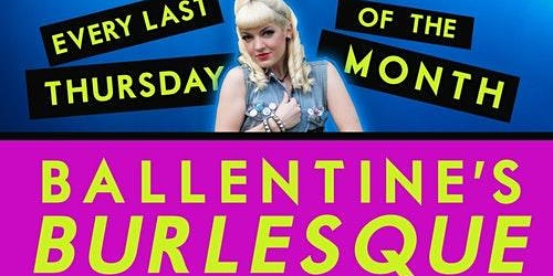 Ballentine's Burlesque